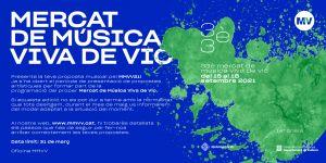 Ja es poden presentar propostes musicals al 33è Mercat de Música Viva de Vic