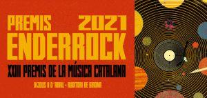 Els Premis Enderrock 2021 es lliuraran el 8 d'abril a l'Auditori de Girona